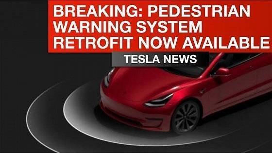 Видео Tesla Breaking News - Pedestrian Warning System Retrofit Now Available